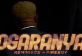 VIDEO: Reminisce ft. Fireboy DML - Ogaranya