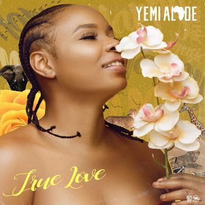 Yemi Alade - True Love Lyrics