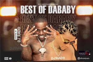 Mixtape: DJ Rado - Best Of DaBaby Mix