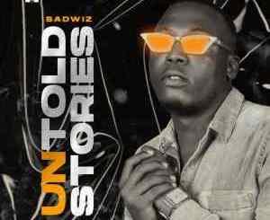 Badwiz - Untold Stories (FULL EP)