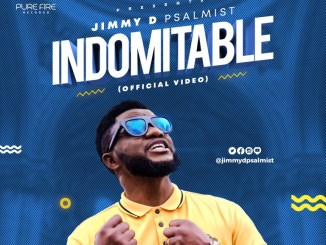 (Official Video) Indomitable - Jimmy D Psalmist