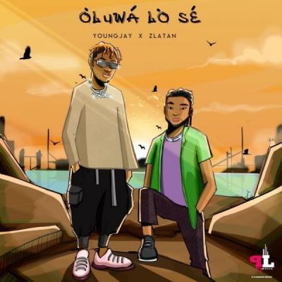 Young Jay ft. Zlatan - Oluwa Lo Se