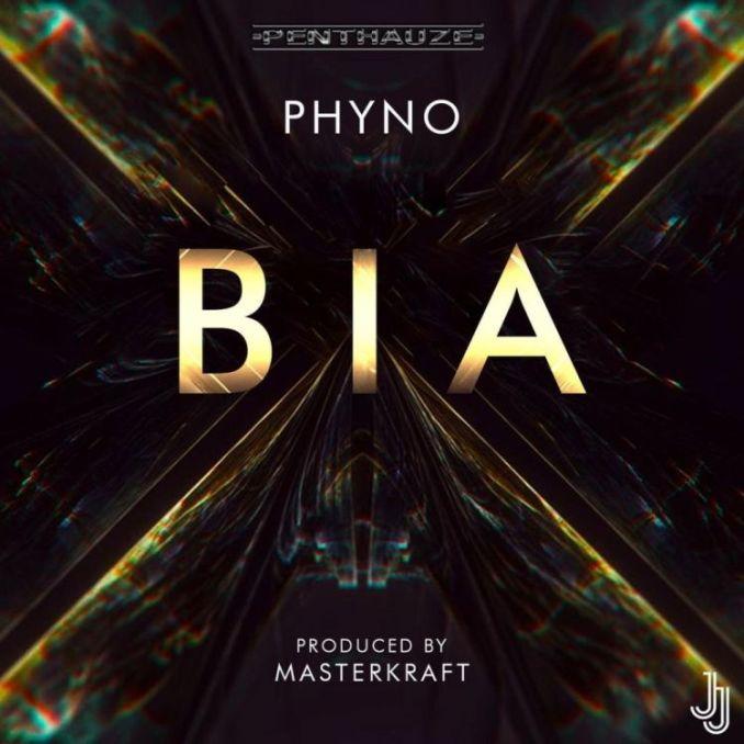 Phyno - BIA - 9jablazejams.com.ng