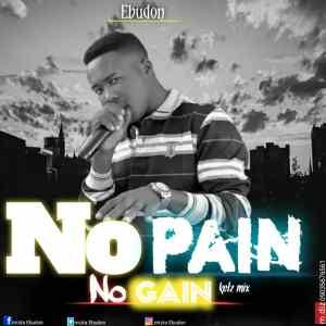 Ebudon-No-pain-no-gain