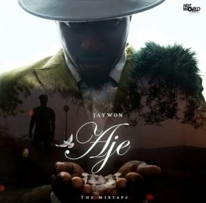 "Jaywon – ""Aje Remix"" (Part 1) ft. Barry Jhay x Lyta (Mp3 + Video)"