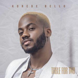FULL ALBUM : Korede Bello — Table For Two (EP)