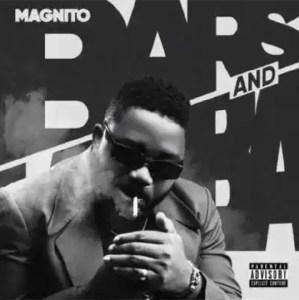 FAST DOWNLOAD!!! Magnito – Bars & Lamba EP
