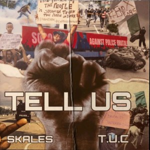 DOWNLOAD MP3: Skales – Tell Us (Prod. by T.U.C)