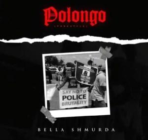DOWNLOAD MP3: Bella Shmurda – Polongo (Freestyle)