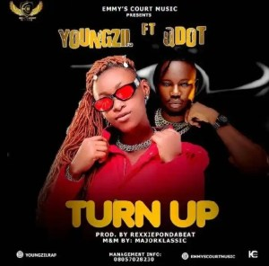 DOWNLOAD MP3: Youngzil Ft Qdot – Turn Up Free