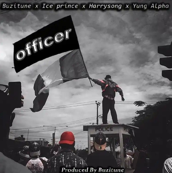 Yung Alpha x Ice Prince x Harrysong – Officer