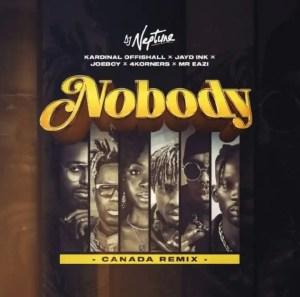 DOWNLOAD MP3: DJ Neptune ft 4Korners, Kardinal Offishall, Jayd Ink, Joeboy, Mr Eazi – Nobody (Canada Remix)