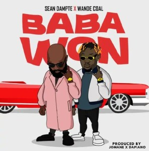 DOWNLOAD MP3: Sean Dampte Ft Wande Coal – Baba Won