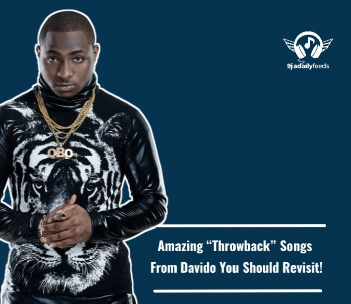 Amazing Throwback Songs From Davido You Should Revisit