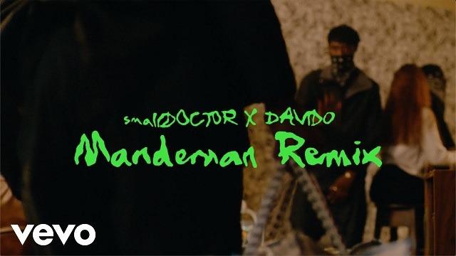 Small Doctor – ManDeMan (Remix) Ft. Davido [Video]