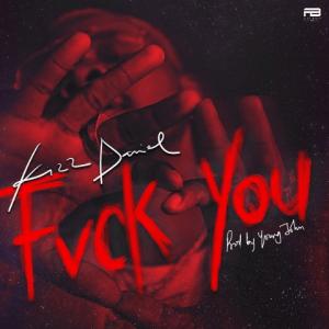 Download Instrumental With Hook:- Kizz Daniel – Fuck You