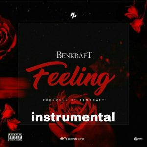 Download Freebeat:- Feeling (Prod By Benkraft)