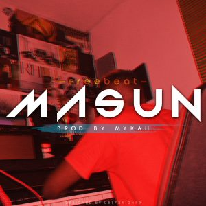 Download Freebeat:- Masun (Prod By Mykah)