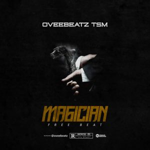 Download Freebeat:- Magician (Prod By Oveebeat)