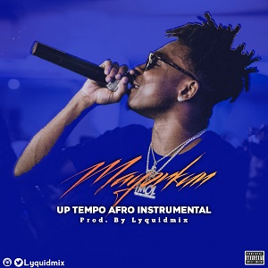 Download Freebeat:- Mayorkun High Tempo Afro Beat (Prod By Liquidmix)