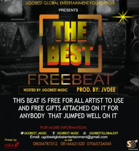 """Ugobest Music Presents """"The Best"""" Freebeat For All Music Artistes"""