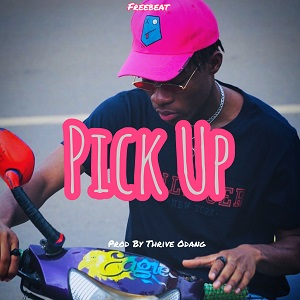 Download Freebeat:- Pick Up (Prod By Thrive Odang)