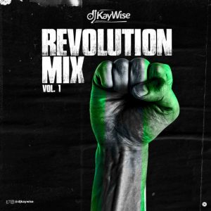 Download Mixtape Mp3:- DJ Kaywise – Revolution Mix MP3