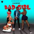 Hanno – Bad Girl (Official Video)