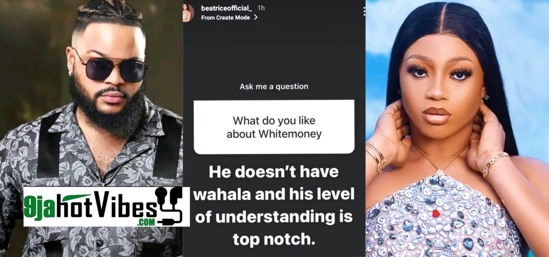 His Level Of Understanding Is Top Notch, He Doesn't Have Wahala - #BBNaija2021 Housemate Beatrice Reveals What She Is Crazy About Whitemoney