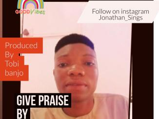 Download mp3: Jonathan_sings - give praise