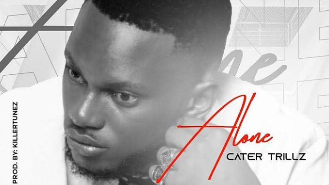 Download mp3: Carter trillz - Alone