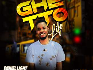 Download Mp3: Danielight - Ghetto Life