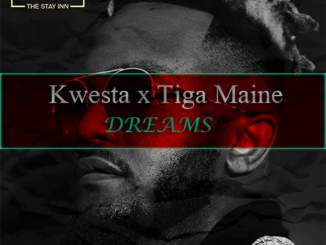 Download Mp3: Kwesta - Dreams Ft. Tiga Maine