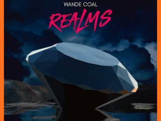 Download Album: Wande Coal - Realms Ep