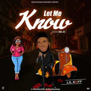 Download: Lil Keff - Let Me Know Mp3