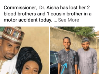 Gombe State Commissioner loses her three brothers in ghastly motor accident