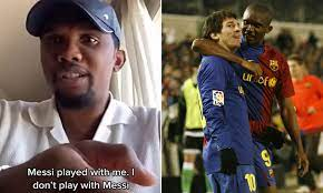 """Samuel Eto'o: Point of correction """"Messi played with me"""""""