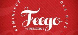 Reminisce ft Seriki x Ice Prince x Ola Dips – Feego