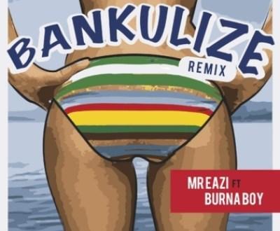 Mr Eazi – Bankulize Remix Ft. Burna Boy