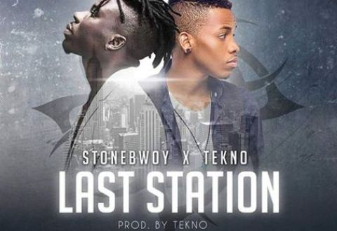 StoneBwoy – Last Station ft. Tekno