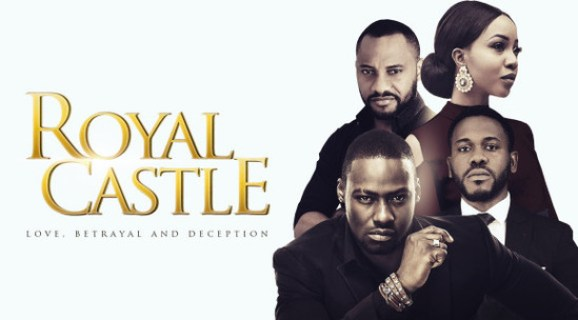 COMPLETE: Royal Castle Season 1 Episode 1-30 – Nollywood Tv-Series