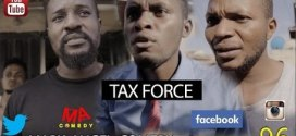 VIDEO: Mark Angel x Denilson – TAX FORCE (Episode 96)