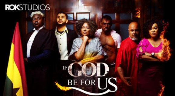If God Be For Us – Nollywood Movie