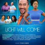 Light Will Come - Nollywood Movie