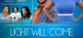 Light Will Come – Nollywood Movie