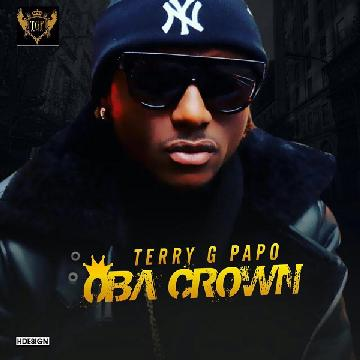 "Terry G – ""Oba Crown"""