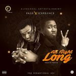 Page & Ice Prince – All Night Long (Prod By Popito)