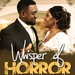 Whispers Of Horror - Nollywood Movie