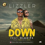 Lizzler – Down ft. Ola Dips