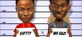 Giftty X Mr Eazi – Lori Okada (Prod. Dtunes)